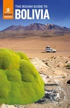 The Rough Guide to Bolivia ebook by Rough Guides