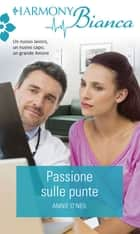 Passione sulle punte ebook by Annie O'neil