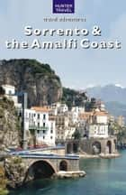 Sorrento & the Amalfi Coast ebook by Marina Carter
