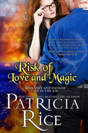 Risk of Love and Magic ebook by Patricia Rice