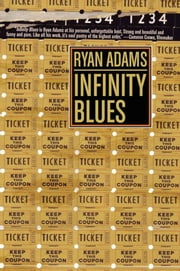 Infinity Blues ebook by Ryan Adams