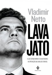 Lava Jato ebook by Kobo.Web.Store.Products.Fields.ContributorFieldViewModel