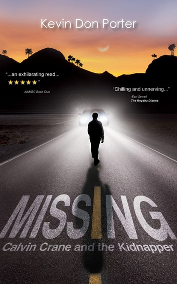 MISSING - Calvin Crane and the Kidnapper ebook by Kevin Don Porter