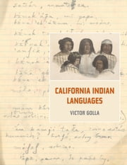 California Indian Languages ebook by Golla, Victor