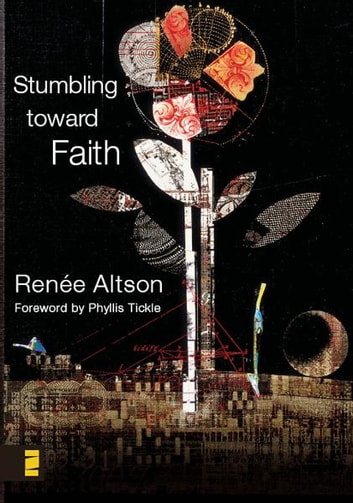 Stumbling toward Faith eBook by Zondervan
