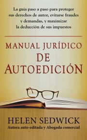 MANUAL JURÍDICO DE AUTOEDICIÓN ebook by Helen Sedwick