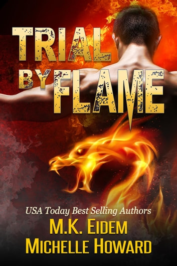 Trial by Flame ebook by M.K. Eidem,Michelle Howard