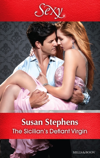 The Sicilian's Defiant Virgin 電子書 by Susan Stephens