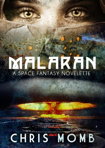Malaran ebook by Chris Momb