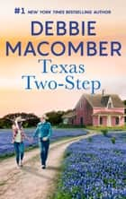 Texas Two-Step - A Bestselling Western Romance ebook by Debbie Macomber