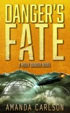 Danger's Fate ebook by