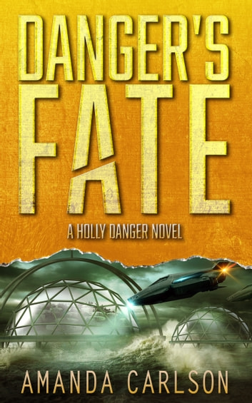 Danger's Fate ebook by Amanda Carlson