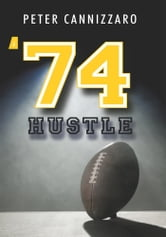 '74 Hustle ebook by Peter Cannizzaro