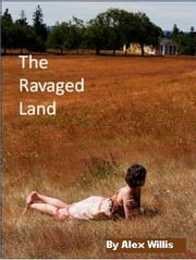 The Ravaged Land ebook by Alex Willis