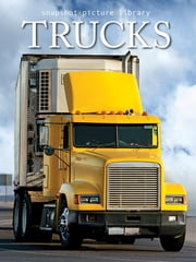 Trucks ebook by Snapshot Picture Library