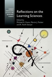 Reflections on the Learning Sciences ebook by Evans, Michael A.