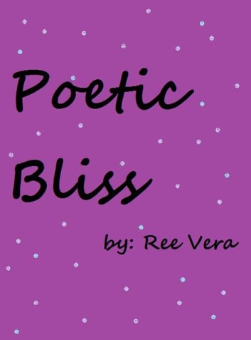 Poetic Bliss ebook by Minerva Ree Vera