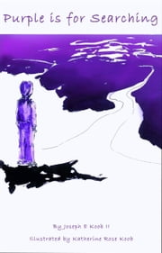 Purple is for Searching ebook by Joseph E Koob II
