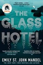 The Glass Hotel ebook by Emily St. John Mandel