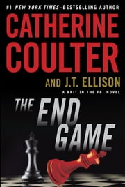 The End Game - Brit in the FBI ebook by Catherine Coulter,J. T. Ellison