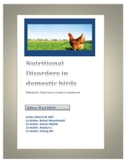 Poultry Nutritional Disorders in domestic birds ebook by Global Science Citation