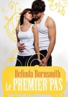 Le premier pas ebook by Belinda Bornsmith