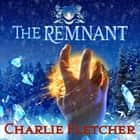 The Remnant - An Oversight Novel audiobook by Charlie Fletcher