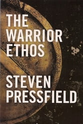 The Warrior Ethos ebook by Steven Pressfield