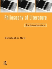 Philosophy of Literature - An Introduction ebook by Christopher New