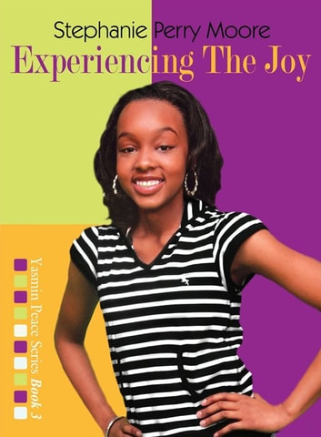 Experiencing the Joy ebook by Stephanie Perry Moore