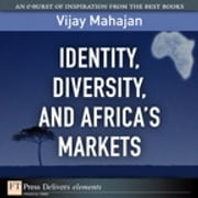Identity, Diversity, and Africa's Markets ebook by Vijay Mahajan