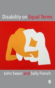 Disability on Equal Terms ebook by Professor John Swain, Sally French