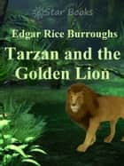 Tarzan and the Golden Lion ebook by Edgar Rice Burroughs