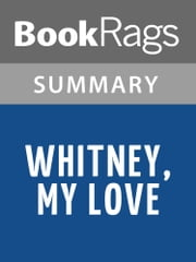 Whitney, My Love by Judith McNaught l Summary & Study Guide ebook by BookRags