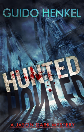 Hunted - A Jason Dark Mystery ebook by Guido Henkel