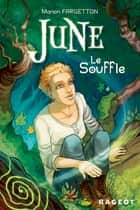 June : Le souffle ebook by Manon Fargetton, Elvire de Cock