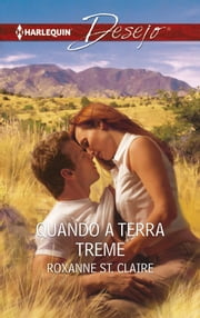 Quando a terra treme ebook by Roxanne St. Claire