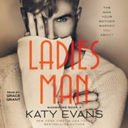 Ladies Man audiobook by Katy Evans