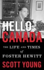 Hello Canada! ebook by Scott Young