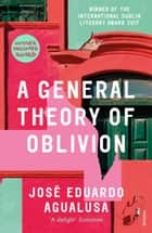 A General Theory of Oblivion ebook by José Eduardo Agualusa, Daniel Hahn