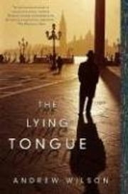 The Lying Tongue ebook by Andrew Wilson