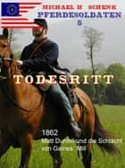 Pferdesoldaten 05 - Todesritt ebook by Michael Schenk