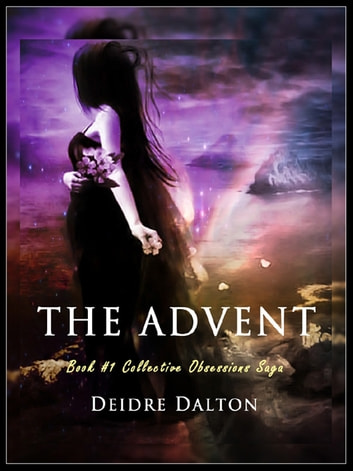 The Advent ebook by Deidre Dalton