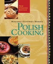Polish Cooking, Revised ebook by Marianna Olszewska Heberle
