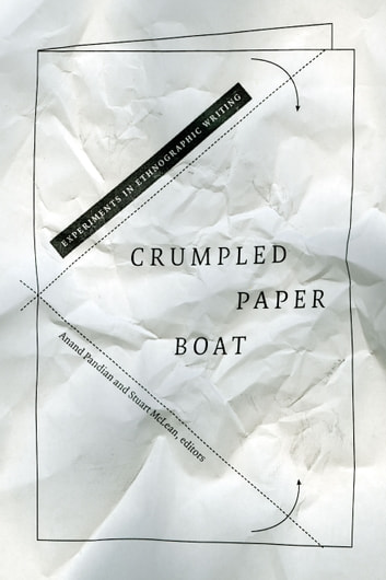 Crumpled paper boat ebook by 9780822373261 rakuten kobo crumpled paper boat experiments in ethnographic writing ebook by fandeluxe Epub