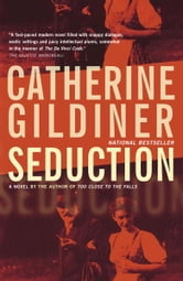 Seduction ebook by Catherine Gildiner