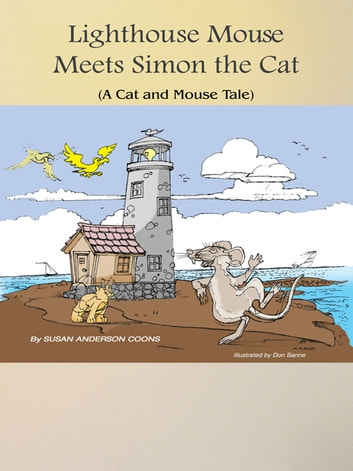 Lighthouse Mouse Meets Simon the Cat ebook by Susan Anderson Coons