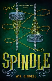 Spindle ebook by W.R. Gingell