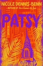 Patsy: A Novel ebook by Nicole Dennis-Benn