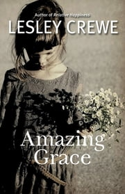 Amazing Grace ebook by Lesley Crewe